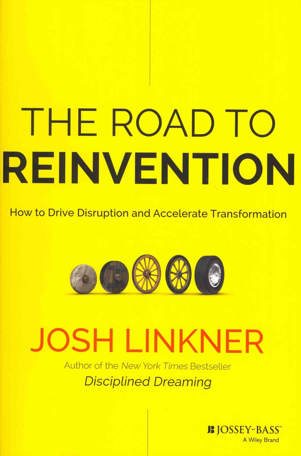 The Road to Reinvention By Linkner, Josh