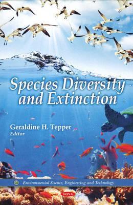 Species Diversity and Extinction By Tepper, Geraldine H. (EDT)