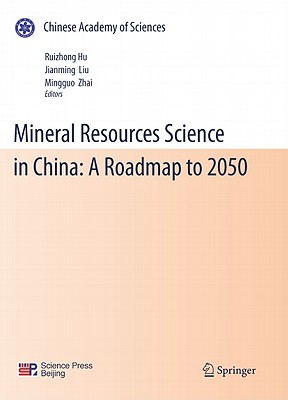 Mineral Resources Science and Technology in China By Hu, Ruizhong (EDT)